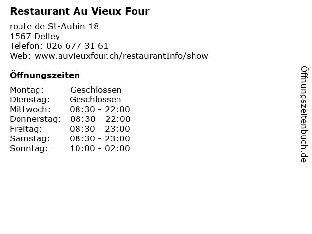 Restaurant Au Vieux Four in Delley: Adresse und Öffnungszeiten