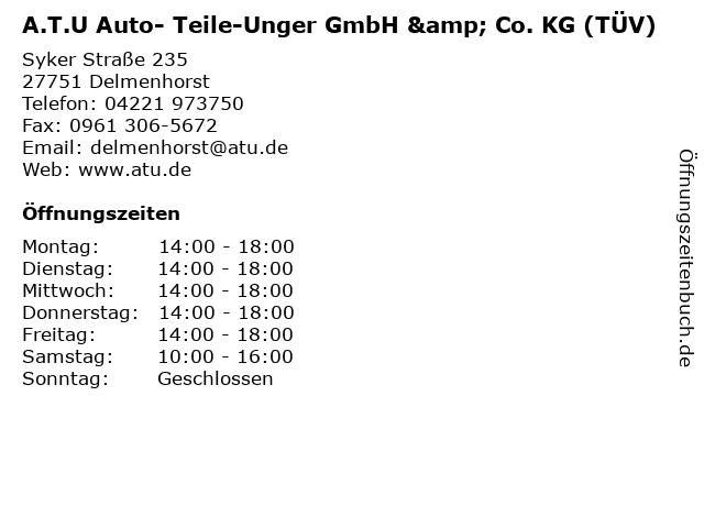 A.T.U Auto- Teile-Unger GmbH & Co. KG (TÜV) in Delmenhorst: Adresse und Öffnungszeiten