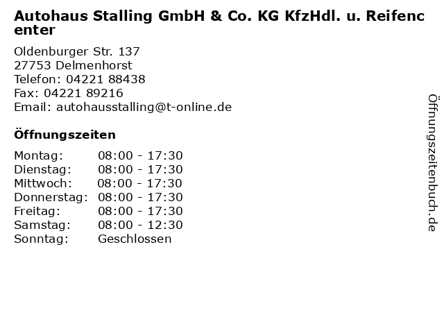 Autohaus Stalling GmbH & Co. KG KfzHdl. u. Reifencenter in Delmenhorst: Adresse und Öffnungszeiten