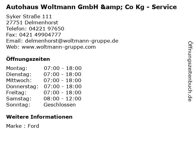 Autohaus Woltmann GmbH & Co Kg - Service in Delmenhorst: Adresse und Öffnungszeiten
