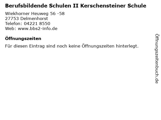 Berufsbildende Schulen II Kerschensteiner Schule in Delmenhorst: Adresse und Öffnungszeiten