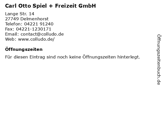 Carl Otto Spiel + Freizeit GmbH in Delmenhorst: Adresse und Öffnungszeiten