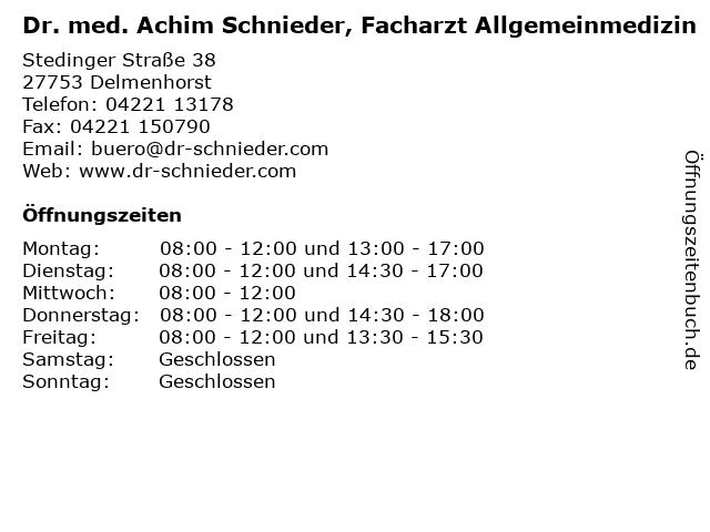 Dr. med. Achim Schnieder, Facharzt Allgemeinmedizin in Delmenhorst: Adresse und Öffnungszeiten