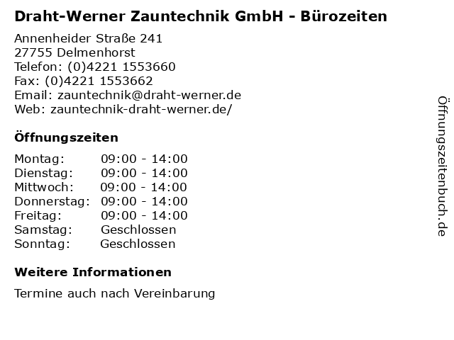 Draht-Werner Zauntechnik GmbH - Bürozeiten in Delmenhorst: Adresse und Öffnungszeiten