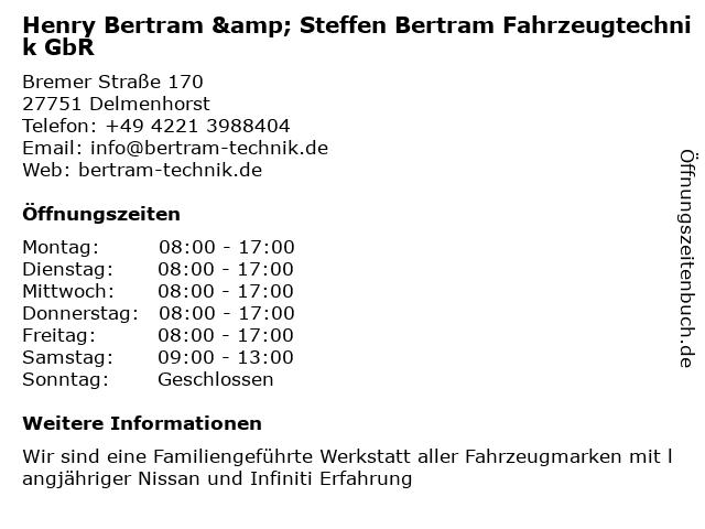 Henry Bertram & Steffen Bertram Fahrzeugtechnik GbR in Delmenhorst: Adresse und Öffnungszeiten