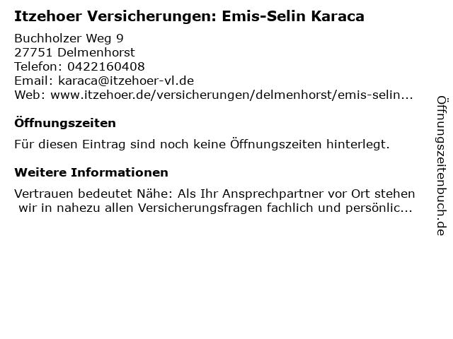 Itzehoer Versicherungen: Emis-Selin Karaca in Delmenhorst: Adresse und Öffnungszeiten