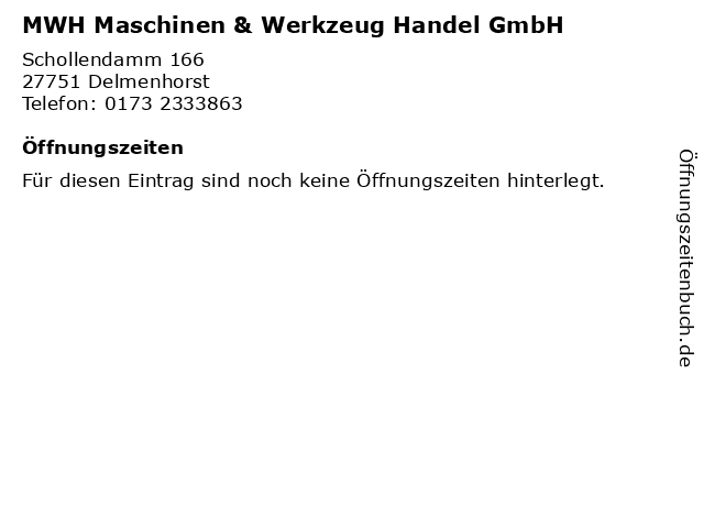 MWH Maschinen & Werkzeug Handel GmbH in Delmenhorst: Adresse und Öffnungszeiten