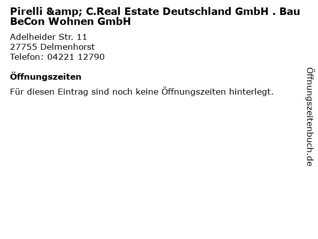 Pirelli & C.Real Estate Deutschland GmbH . BauBeCon Wohnen GmbH in Delmenhorst: Adresse und Öffnungszeiten