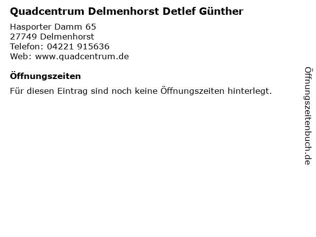 Quadcentrum Delmenhorst Detlef Günther in Delmenhorst: Adresse und Öffnungszeiten