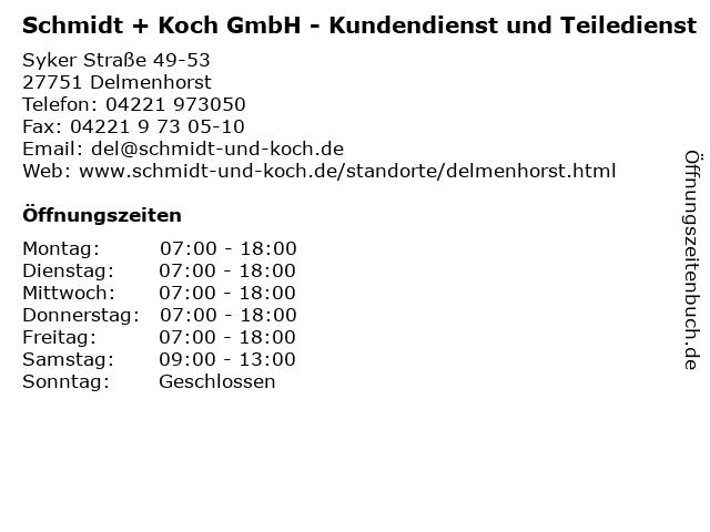 Schmidt + Koch GmbH - Kundendienst und Teiledienst in Delmenhorst: Adresse und Öffnungszeiten
