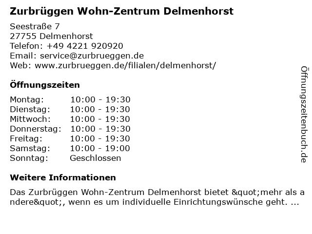 ᐅ öffnungszeiten Zurbrüggen Wohn Zentrum Delmenhorst Seestraße