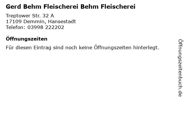 Gerd Behm Fleischerei Behm Fleischerei in Demmin, Hansestadt: Adresse und Öffnungszeiten