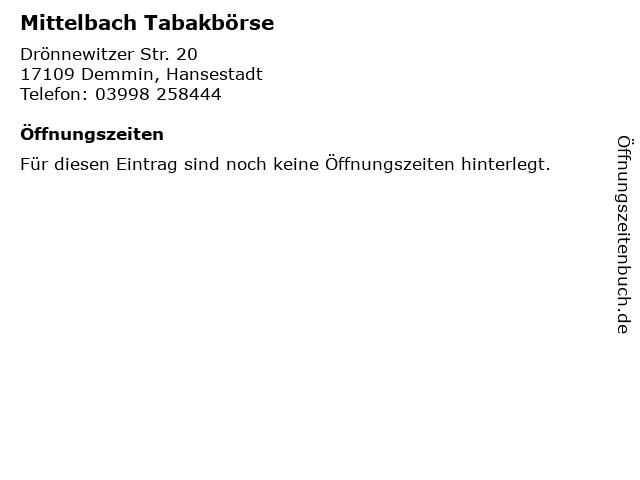 Mittelbach Tabakbörse in Demmin, Hansestadt: Adresse und Öffnungszeiten