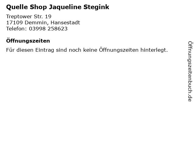 Quelle Shop Jaqueline Stegink in Demmin, Hansestadt: Adresse und Öffnungszeiten