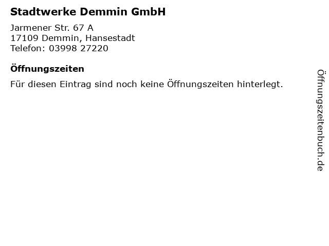 Stadtwerke Demmin GmbH in Demmin, Hansestadt: Adresse und Öffnungszeiten