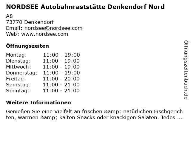 NORDSEE Autobahnraststätte Denkendorf Nord in Denkendorf: Adresse und Öffnungszeiten