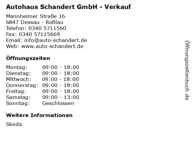Autohaus Schandert GmbH - Verkauf in Dessau - Roßlau: Adresse und Öffnungszeiten