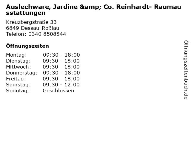 Auslechware, Jardine & Co. Reinhardt- Raumausstattungen in Dessau-Roßlau: Adresse und Öffnungszeiten