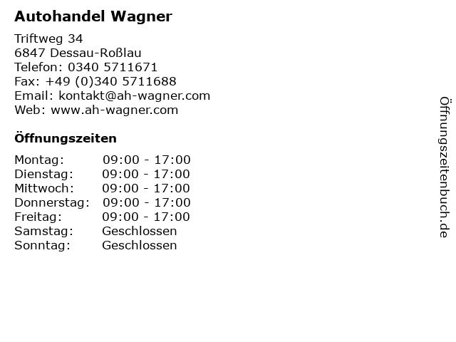 Autohandel Wagner in Dessau-Roßlau: Adresse und Öffnungszeiten