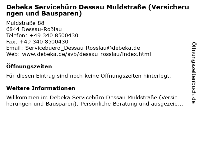 Debeka Servicebüro Dessau Muldstraße (Versicherungen und Bausparen) in Dessau-Roßlau: Adresse und Öffnungszeiten