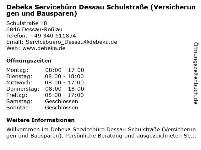 Debeka Servicebüro Dessau Schulstraße (Versicherungen und Bausparen) in Dessau-Roßlau: Adresse und Öffnungszeiten