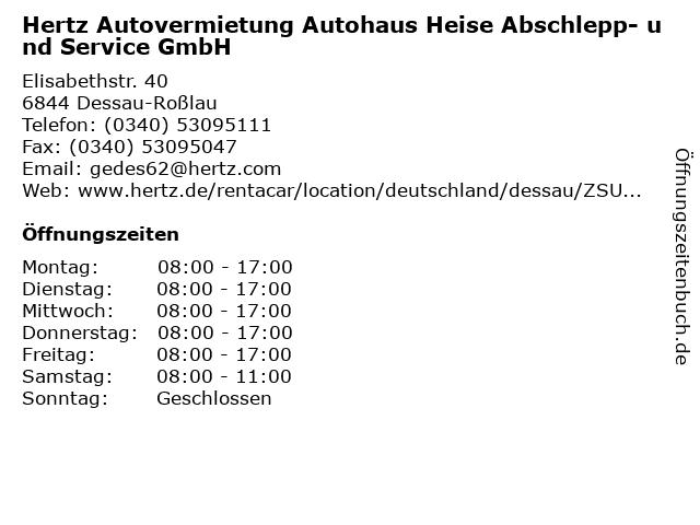 Hertz Autovermietung Autohaus Heise Abschlepp- und Service GmbH in Dessau-Roßlau: Adresse und Öffnungszeiten