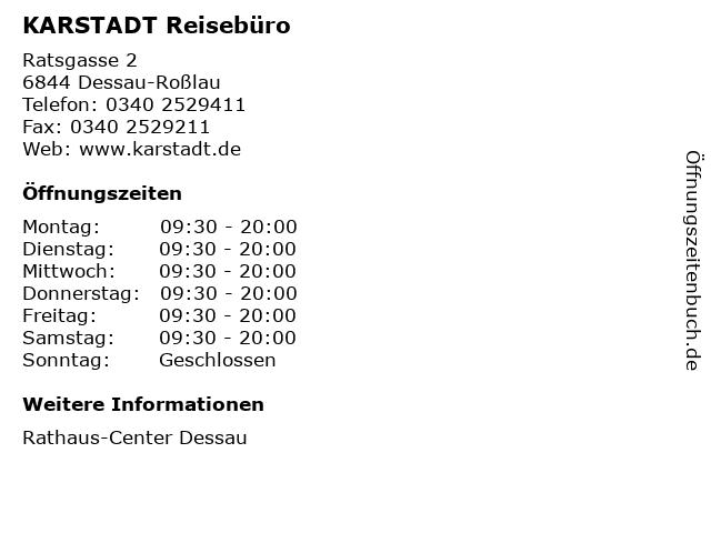 KARSTADT Reisebüro in Dessau-Roßlau: Adresse und Öffnungszeiten