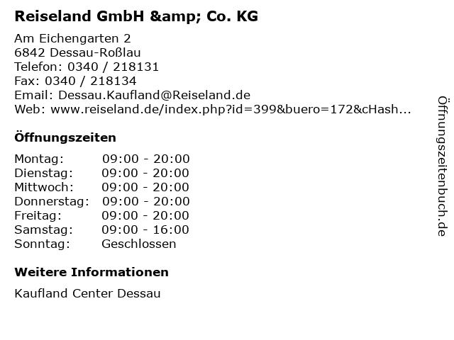 Reiseland GmbH & Co. KG in Dessau-Roßlau: Adresse und Öffnungszeiten