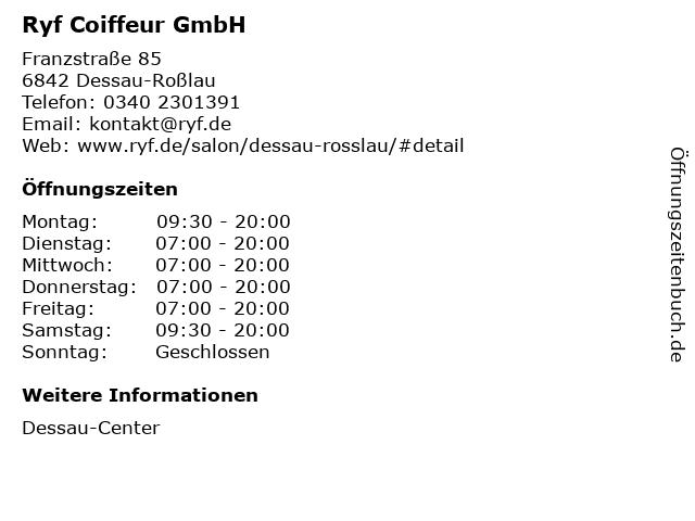 Ryf Coiffeur GmbH in Dessau-Roßlau: Adresse und Öffnungszeiten