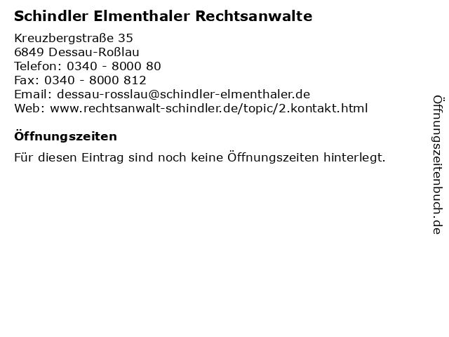 Schindler Elmenthaler Rechtsanwalte in Dessau-Roßlau: Adresse und Öffnungszeiten