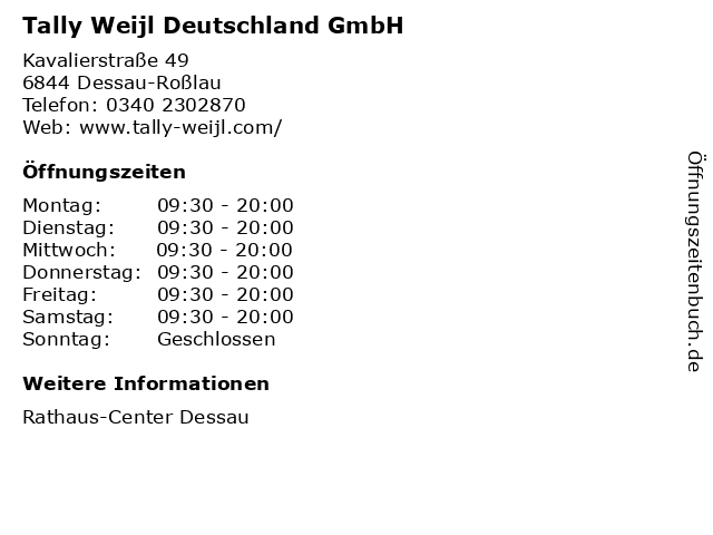 Tally Weijl Deutschland GmbH in Dessau-Roßlau: Adresse und Öffnungszeiten