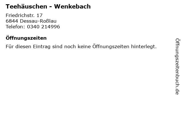 Teehäuschen - Wenkebach in Dessau-Roßlau: Adresse und Öffnungszeiten