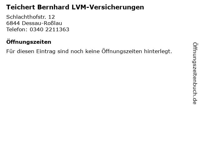 Teichert Bernhard LVM-Versicherungen in Dessau-Roßlau: Adresse und Öffnungszeiten