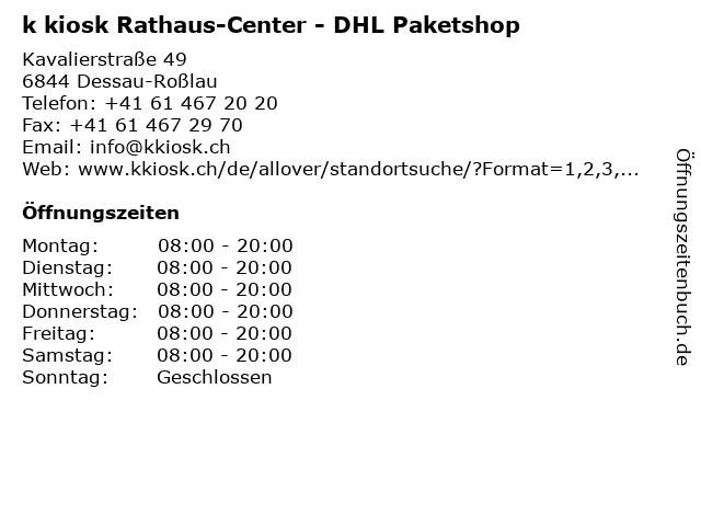 k kiosk Rathaus-Center - DHL Paketshop in Dessau-Roßlau: Adresse und Öffnungszeiten
