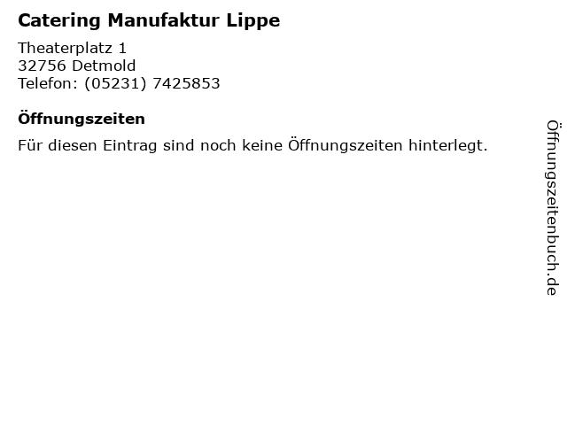 Catering Manufaktur Lippe in Detmold: Adresse und Öffnungszeiten