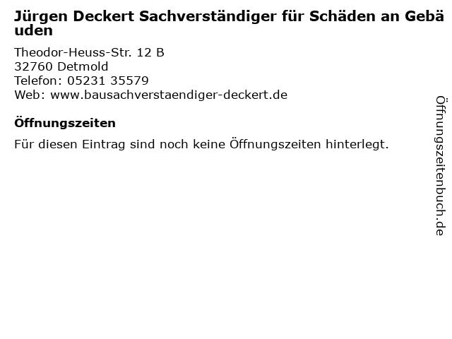 Jürgen Deckert Sachverständiger für Schäden an Gebäuden in Detmold: Adresse und Öffnungszeiten