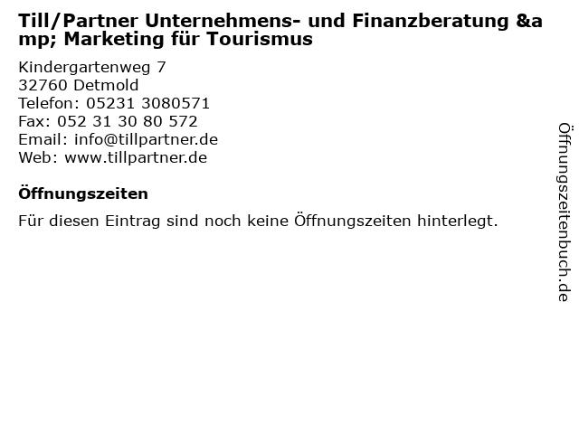 Till/Partner Unternehmens- und Finanzberatung & Marketing für Tourismus in Detmold: Adresse und Öffnungszeiten