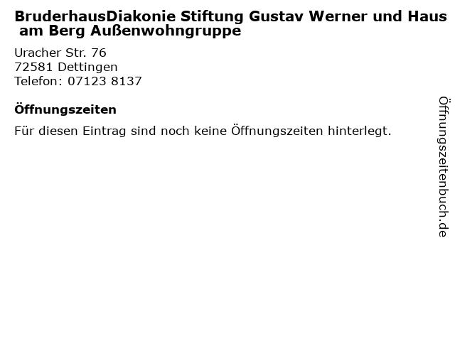 BruderhausDiakonie Stiftung Gustav Werner und Haus am Berg Außenwohngruppe in Dettingen: Adresse und Öffnungszeiten