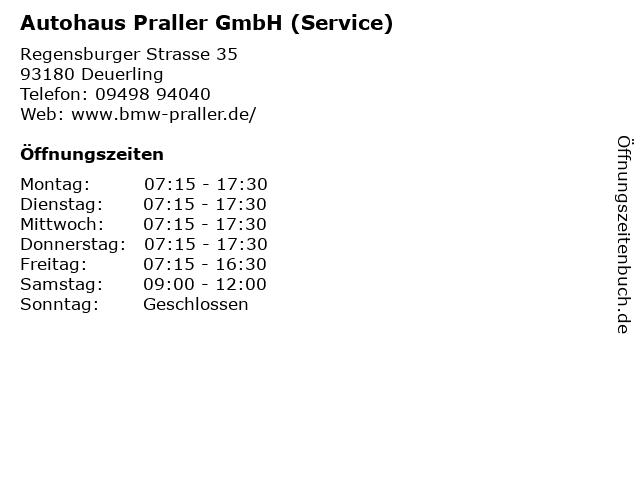 Autohaus Praller GmbH (Service) in Deuerling: Adresse und Öffnungszeiten