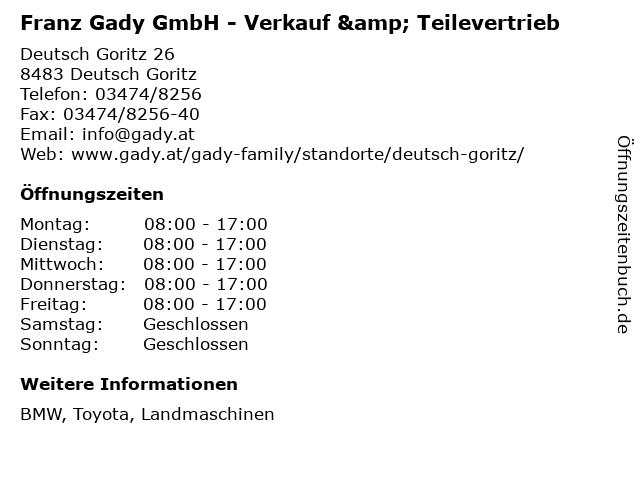Franz Gady GmbH - Verkauf & Teilevertrieb in Deutsch Goritz: Adresse und Öffnungszeiten