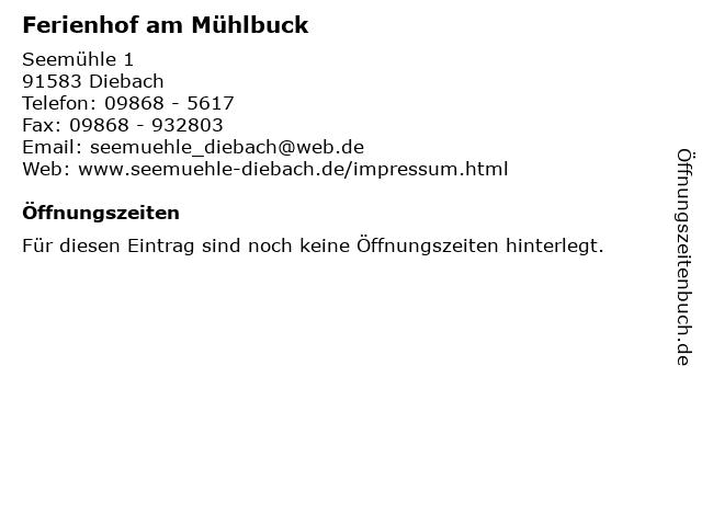Ferienhof am Mühlbuck in Diebach: Adresse und Öffnungszeiten