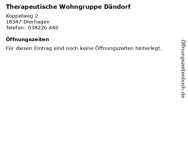 Therapeutische Wohngruppe Dändorf in Dierhagen: Adresse und Öffnungszeiten