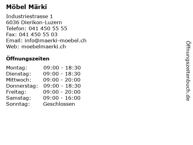 ᐅ öffnungszeiten Möbel Märki Industriestrasse 1 In Dierikon Luzern