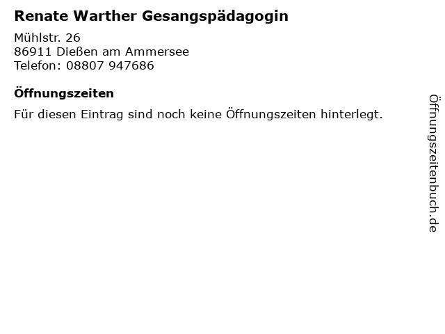 Renate Warther Gesangspädagogin in Dießen am Ammersee: Adresse und Öffnungszeiten