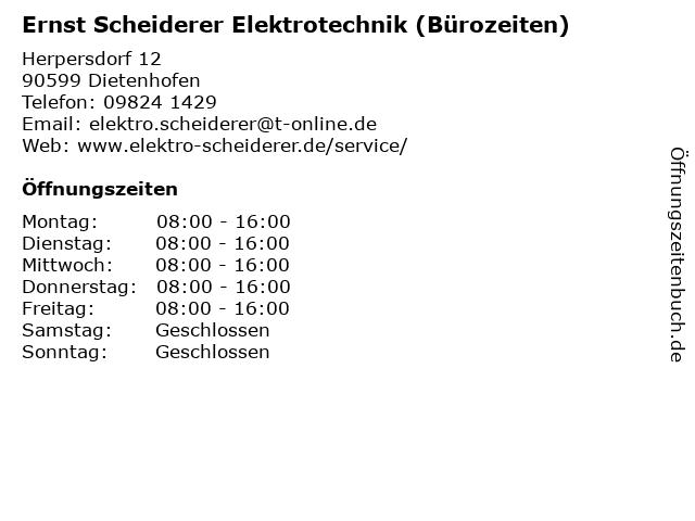 Ernst Scheiderer Elektrotechnik (Bürozeiten) in Dietenhofen: Adresse und Öffnungszeiten