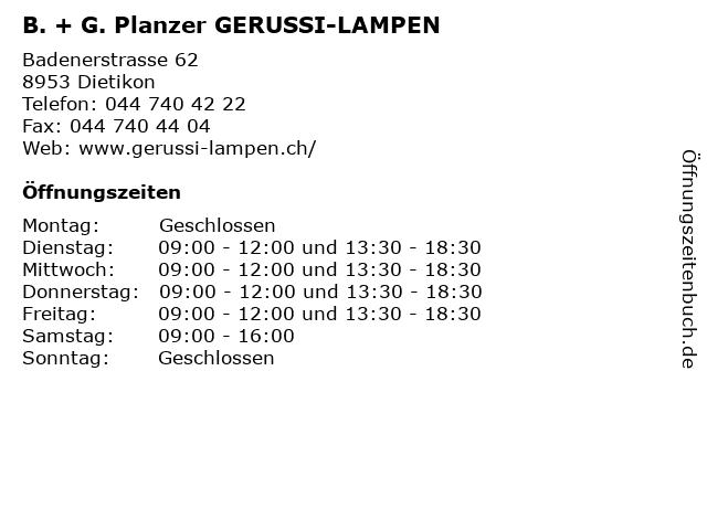 B. + G. Planzer GERUSSI-LAMPEN in Dietikon: Adresse und Öffnungszeiten