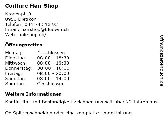 Coiffure Hair Shop GmbH in Dietikon: Adresse und Öffnungszeiten