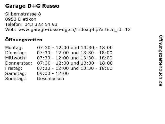 Garage D+G Russo in Dietikon: Adresse und Öffnungszeiten