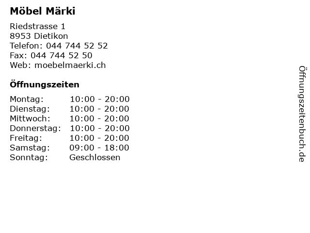 ᐅ öffnungszeiten Möbel Märki Riedstrasse 1 In Dietikon
