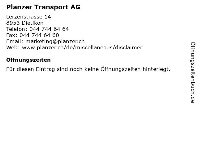 Planzer Transport AG in Dietikon: Adresse und Öffnungszeiten
